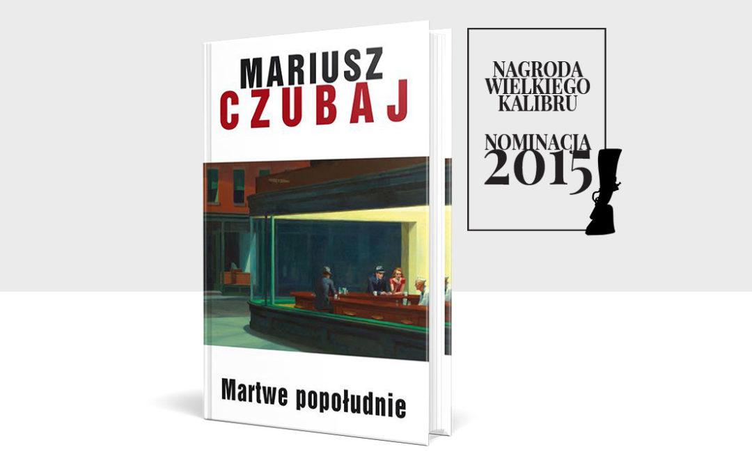 Nominacja do Nagrody Wielkiego Kalibru 2015