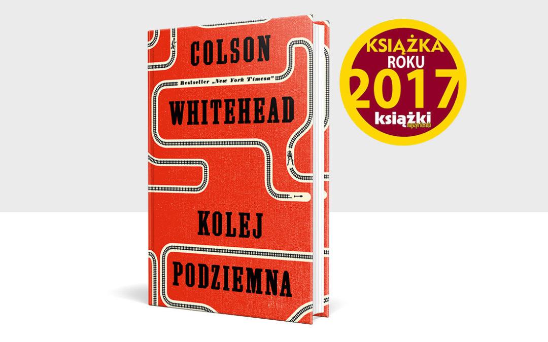 """""""Kolej podziemna"""" – Książka Roku 2017"""