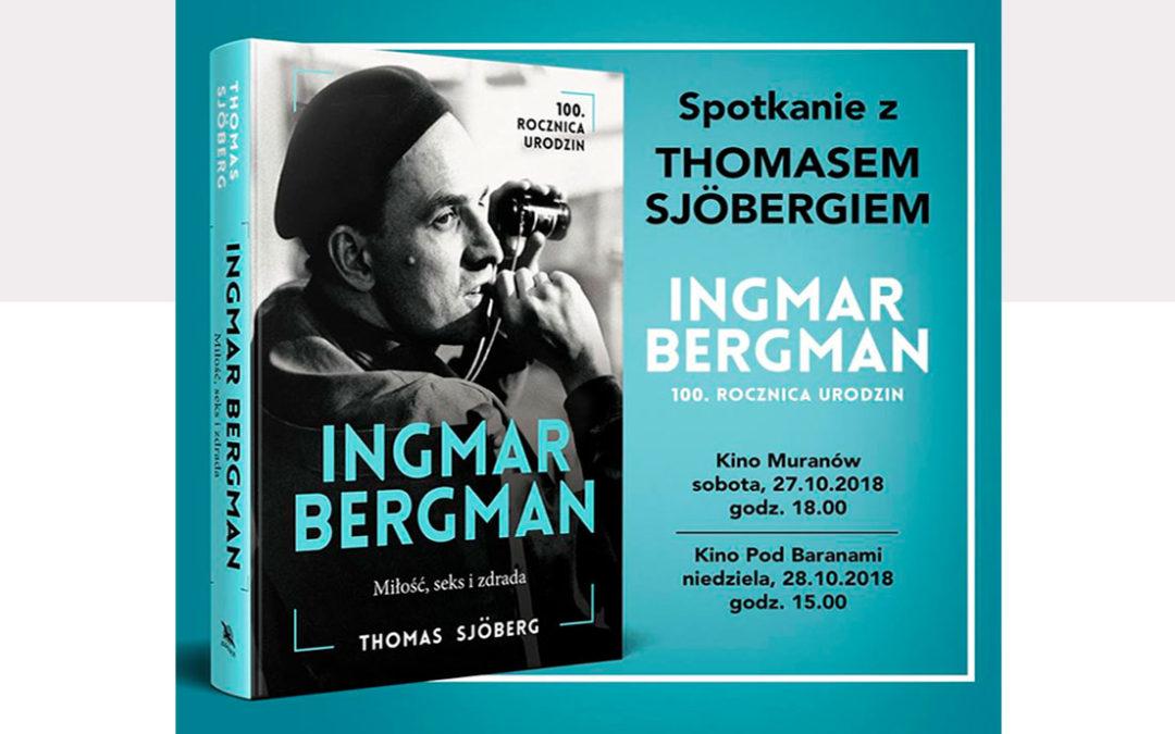 Spotkanie z Thomasem Sjöbergiem + Bergman – rok z życia