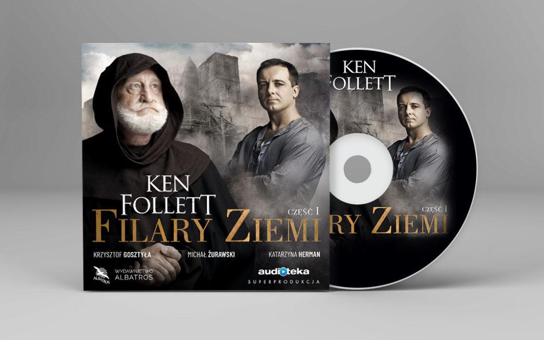 Ken Follett, Filary Ziemi część I – superprodukcja Audioteki i Wydawnictwa Albatros