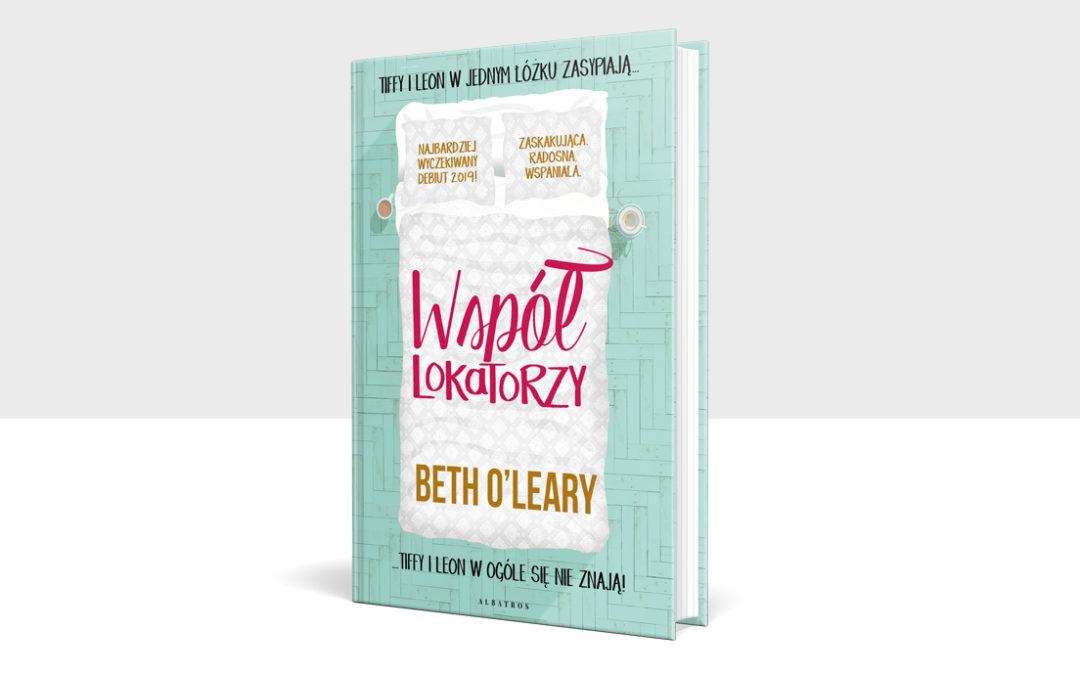 """Konkurs. Przeczytaj """"Współlokatorów"""" Beth O'Leary jako pierwszy!"""