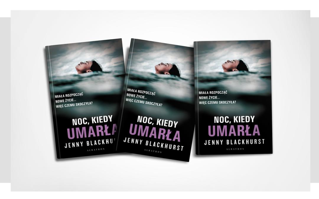 Konkurs! Przeczytaj najnowszą książkę Jenny Blackhurst jako pierwszy!