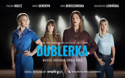 """""""Dublerka"""" – książka oraz serial oryginalny EmpikGo."""