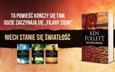Niech stanie się światłość! Prequel najgłośniejszej powieści historycznej Kena Folletta już w księgarniach!